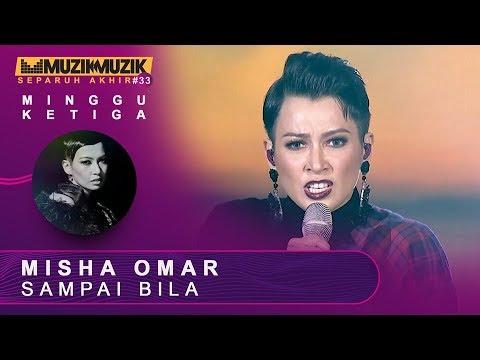 Sampai Bila – Misha Omar   | #SFMM33