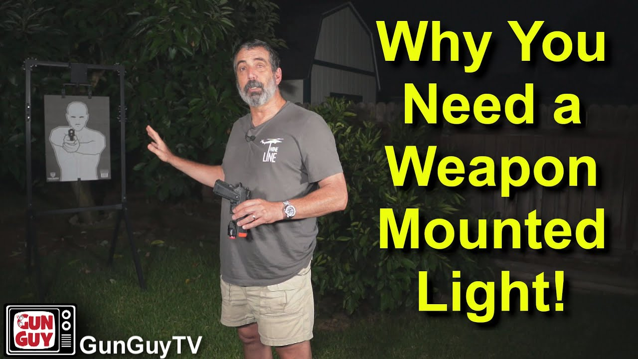 Why You Need a Weapon Mounted Light!