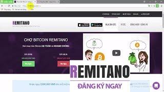 Hướng dẫn đăng ký và sử dụng sàn Remitano để mua bán Bitcoin, Ethereum và USDT