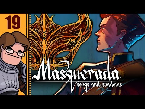 Let's Play Masquerada: Songs and Shadows Part 19 - Blood Under The Rug