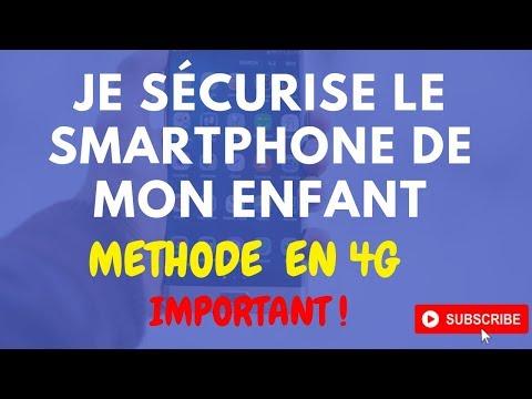 Je Sécurise Le Smartphone De Mon Enfants Méthode En 4g .