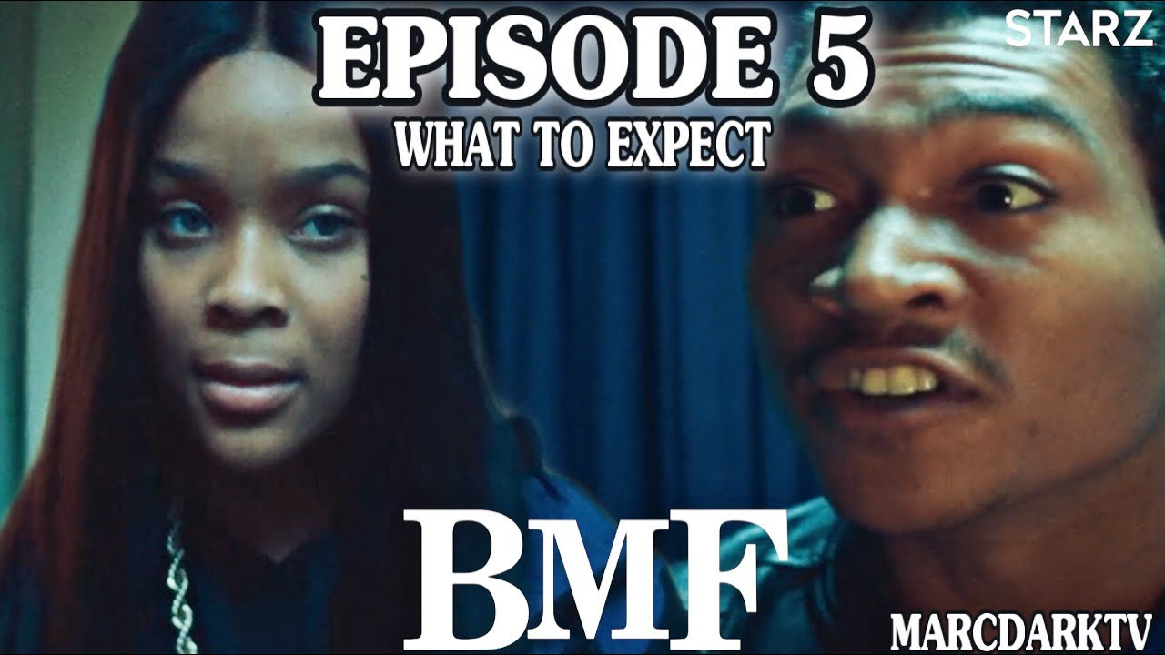 Download BMF SEASON 1 EPISODE 5 WHAT TO EXPECT!!!