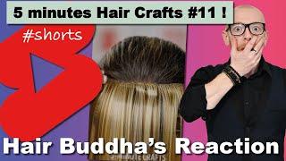 Reacting to 5 minutes Hair hacks #11  - Hair Buddha #shorts reaction video