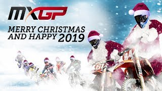 Merry Christmas and Happy 2019 - MXGP #Motocross