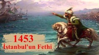 Fatih Sultan Mehmet& 39 in Hayatı ve İstanbul& 39 un Fethi