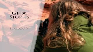 GFX stories with Elia Locardi / FUJIFILM