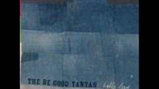 Watch Be Good Tanyas Little Blues video