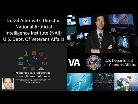 Dr Gil Alterovitz PhD, Director, National Artificial Intelligence Inst - U.S. Dept  Veterans Affairs