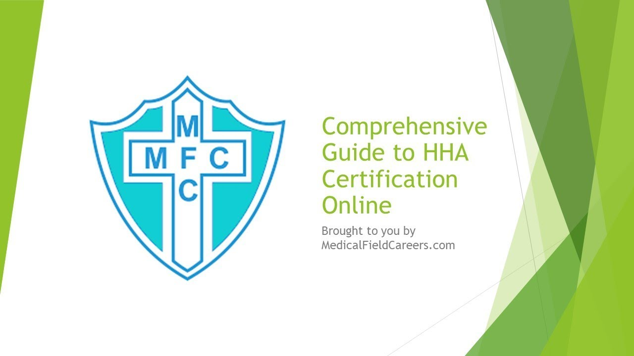 Comprehensive Guide To A Home Health Aide Certification Online In 2019