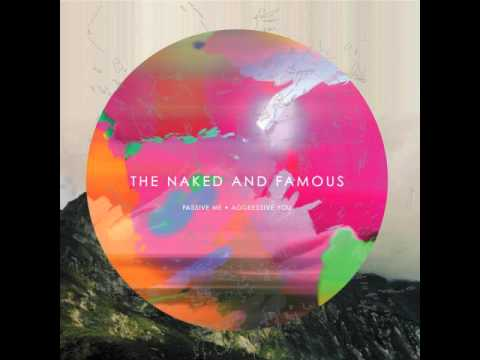 The Naked And Famous  No Way