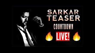 Sarkar Teaser Live Countdown  | Thalapathy Vijay🔥🔥🔥🔥