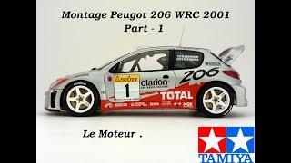 Tamiya Peugeot 206 wrc 2001 Partie 1 - le moteur