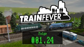 Train Fever - #01.24 - Stadtverkehr [ Let´s Play / Gameplay / Deutsch / German ]