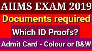 Documents Required for AIIMS 2019 Exam