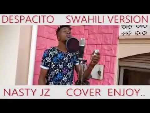 despacito swahili version!!must watch!🔥🙌🏻