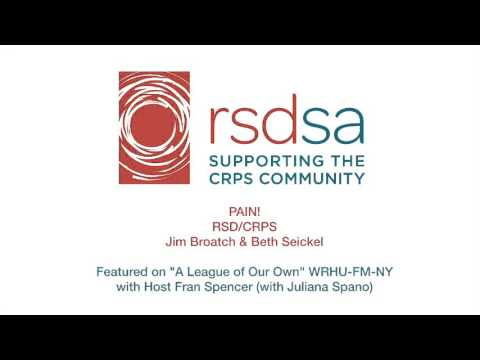 Jim Broatch, MSW And Beth Seickel, RN Talk About CRPS And RSDSA