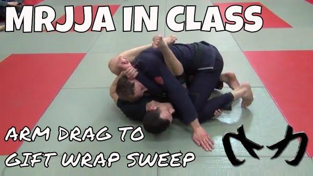 Arm Drag to Gift Wrap Sweep - Brazilian Jiu-Jitsu [MRJJA IN CLASS 068]