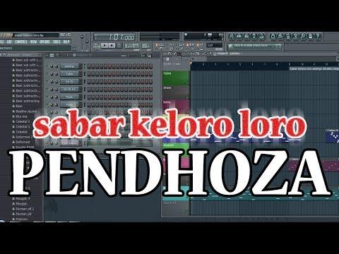 Karaoke Sabar Keloro Loro FL Studio [cover] Pendhoza