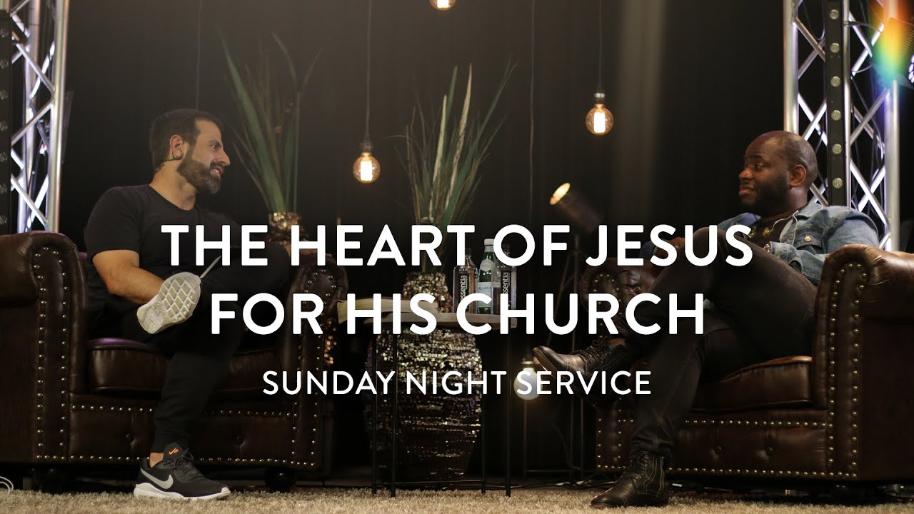 The Heart of Jesus for His Church | Michael Koulianos and John Wilds | Sunday Night Service