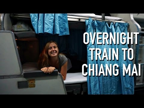 OVERNIGHT TRAIN TO CHIANG MAI, THAILAND!