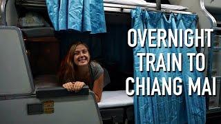 OVERNIGHT TRAIN TO CHIANG MAI, THAILAND!