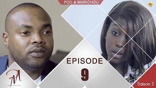 Pod et Marichou - Saison 2 - Episode 9 - VOSTFR