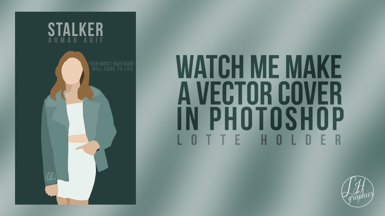 How To Make A Book Cover At Wattpad ~ Watch me make a wattpad vector cover for stalker youtube