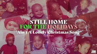 Tayla Parx- Aint A Lonely Christmas Song [Official Audio]