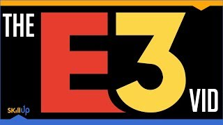 E3 2018 - The Review