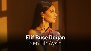Elif Buse Dogan - Sen Bir Aysin Resimi