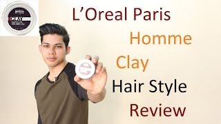 L'Oreal Paris Homme Clay Hair Style Review | Undercut Quiff Styling