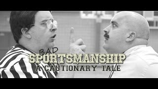 Bad Sportsmanship - A Cautionary Tale