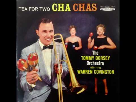 【TEA FOR TWO CHA CHA】The Tommy Dorsey Orchestra