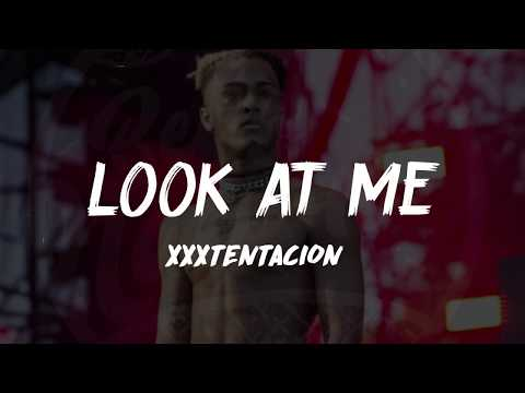 XXXTENTACION - Look At Me (Lyrics) ᴴᴰ🎵
