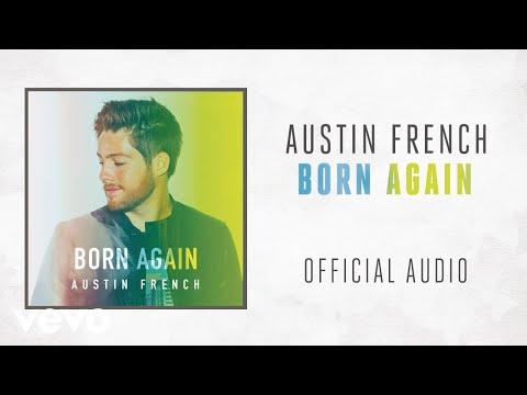Austin French - Born Again (Audio)