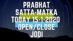 Prabhat satta-matka today 15-01-2020 open to close & jodi with panel chart phd in satta  sridevi raj