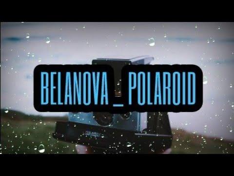 BELANOVA _ POLAROID [LETRA]