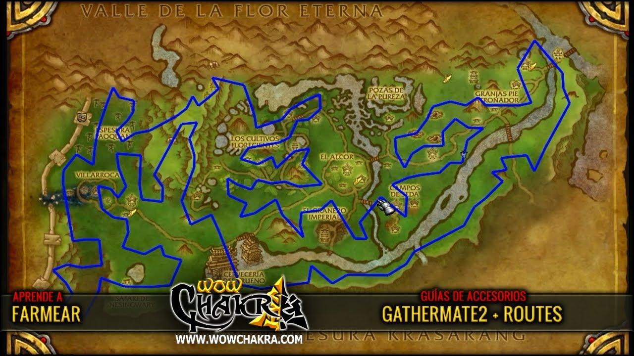 Videoguía de farmeo con Gathermate2 y Routes - WowChakra
