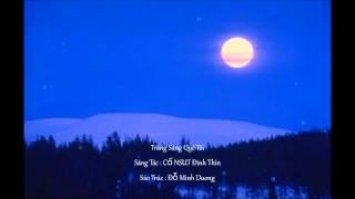 Trăng Sáng Quê Tôi. Sáng tác - NSUT Đinh Thìn. Mix by Nghệ Sỹ Hoàng Anh. Sáo Trúc - Đỗ Minh Dương