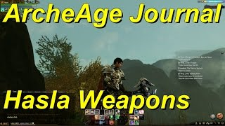 ArcheAge Journal Entry 06 How to Farm Hasla Weapons