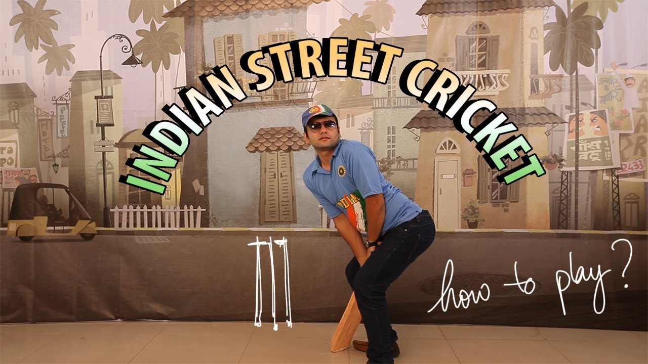Indian Street Cricket - How to play?