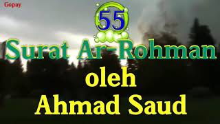 surat-ar-rahman-by-ahmad-saud