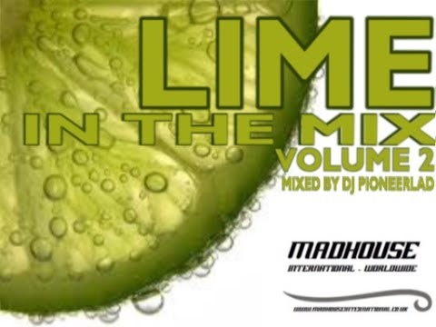 MADHOUSE  LIME IN THE MIX VOLUME 2