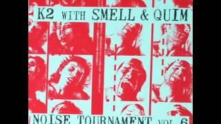 Smell & Quim With K2 - Pervertigo Porksword Billyclub