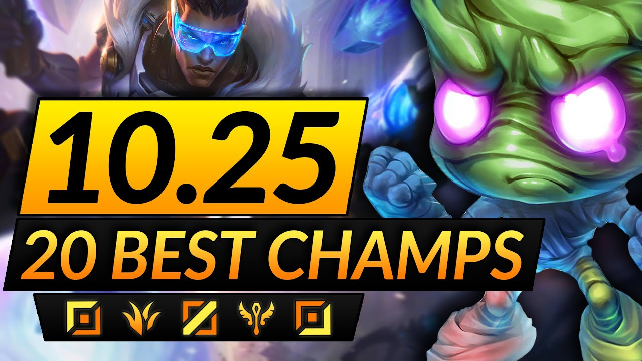 Download 20 MOST BROKEN Champions to MAIN in the NEW PATCH 10.25 - BEST Picks - LoL Guide