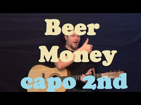 Beer Money  (Kip Moore) Guitar Lesson Easy Strum Chords How to Play Beer Money Tutorial