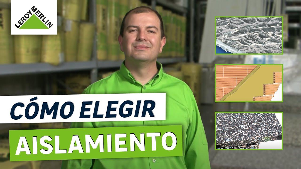 Cómo Elegir Aislamiento Térmico Y Acústico (Leroy Merlin)   YouTube