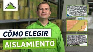 Cómo Elegir Aislamiento Térmico Y Acústico Leroy Merlin Youtube