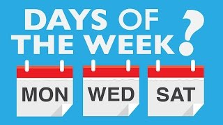 Why Do We Have Days Of The Week?