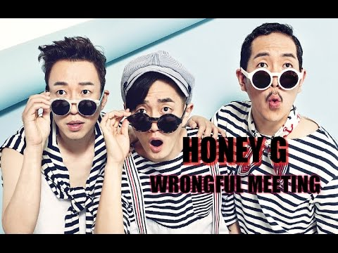 Honey G – Wrongful meeting [Sub. Esp + Han + Rom]